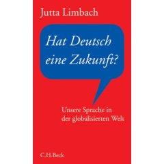 Hat Deutsch eine Zukunft