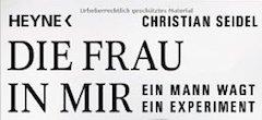 Lesung im Literaturhaus München: Die Frau in mir: Ein Mann wagt ein Experiment von Christian Seidel